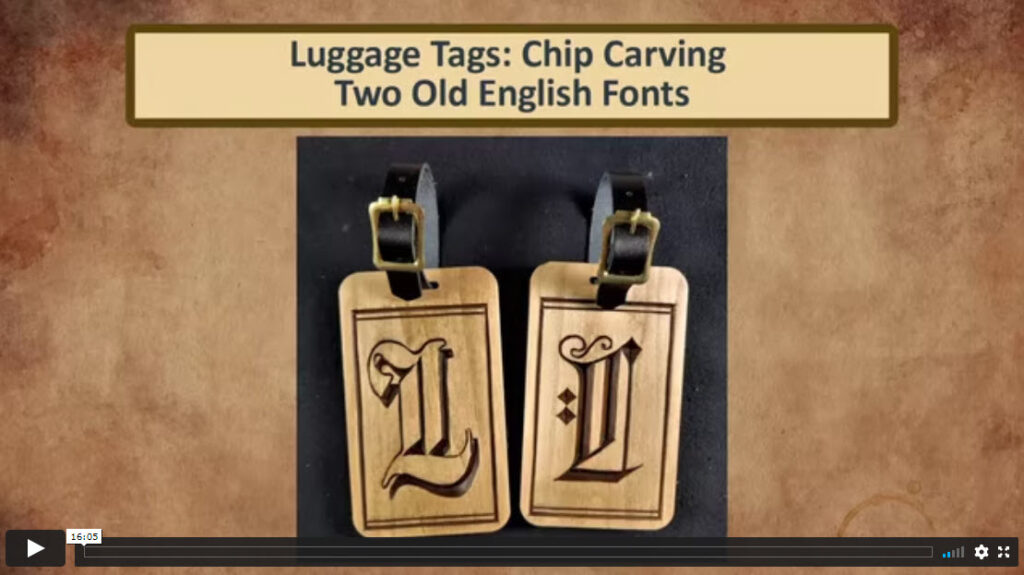 Luggage Tags: Chip Carving Two Old English Fonts